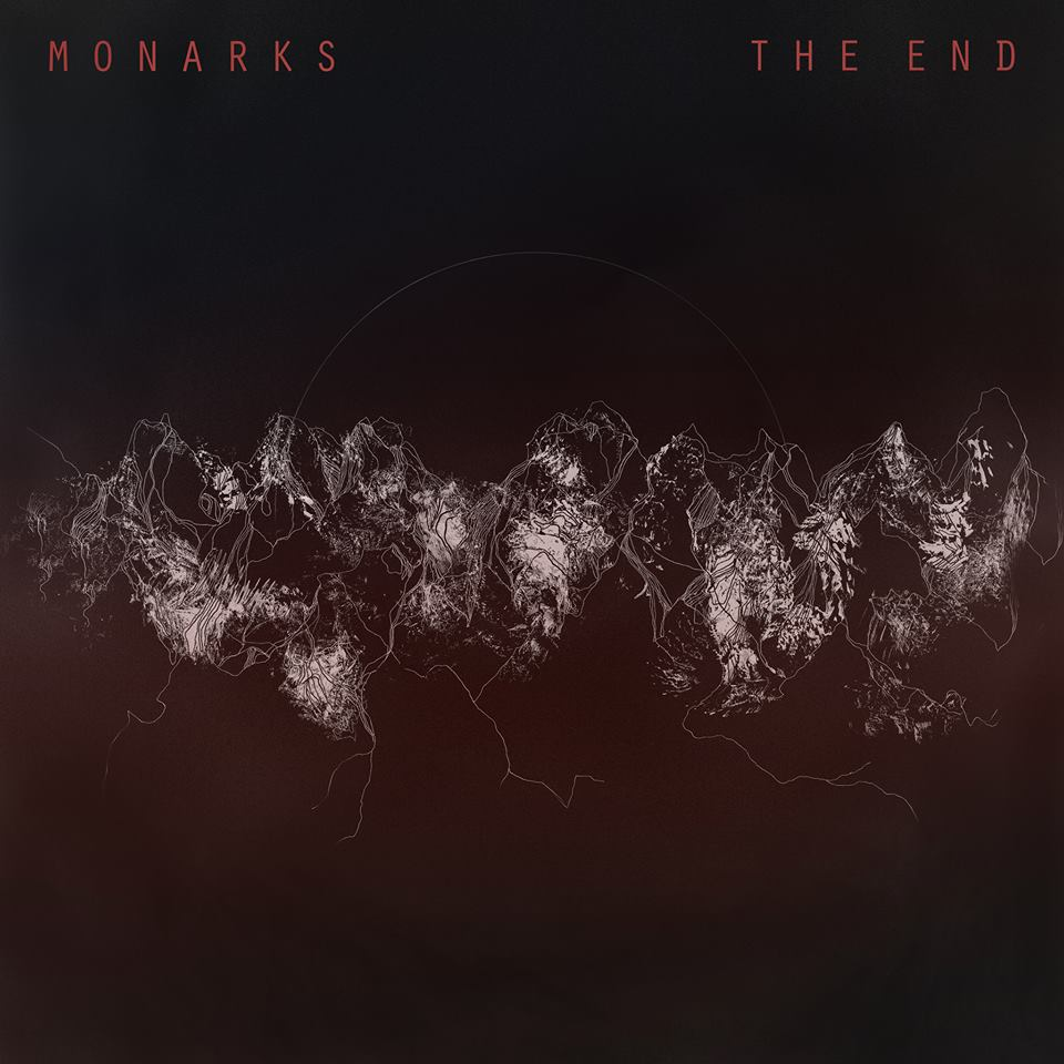 Monarks – The End